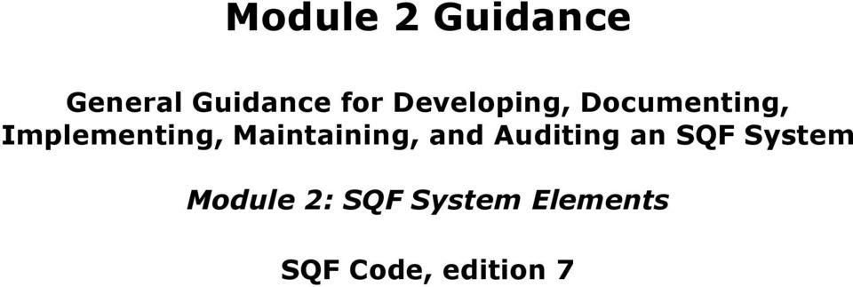 sqf code 7.2 module 2 guidance document